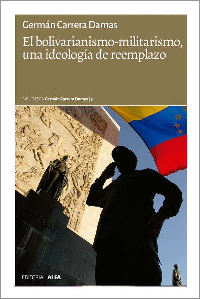 Bolivarianismo-militarismo
