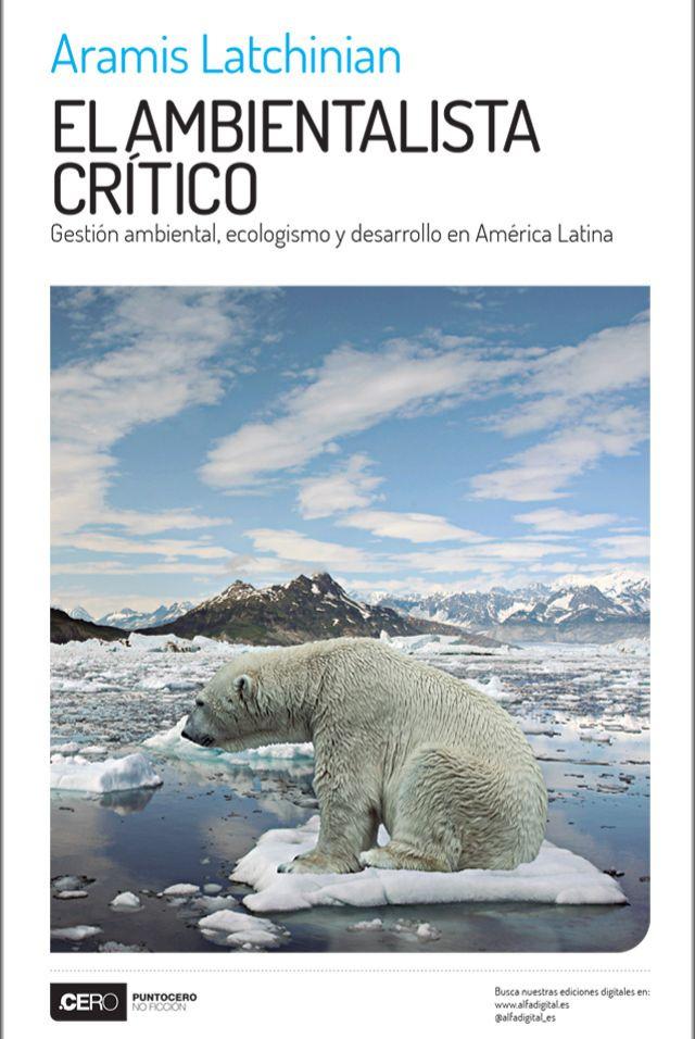 El ambientalista critico